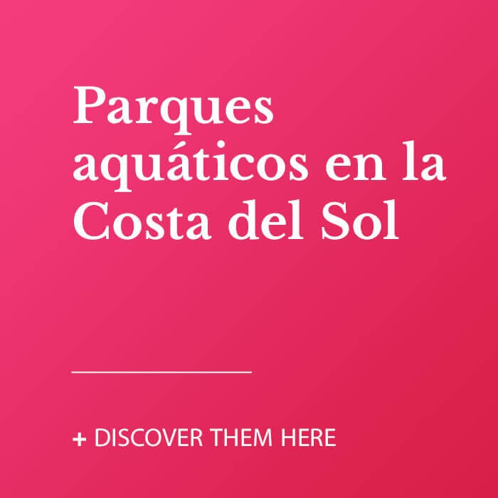 Parques aquáticos en la Costa del Sol