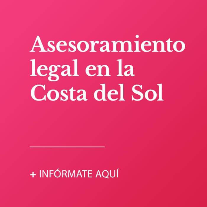 Asesoramiento legal en la Costa del Sol