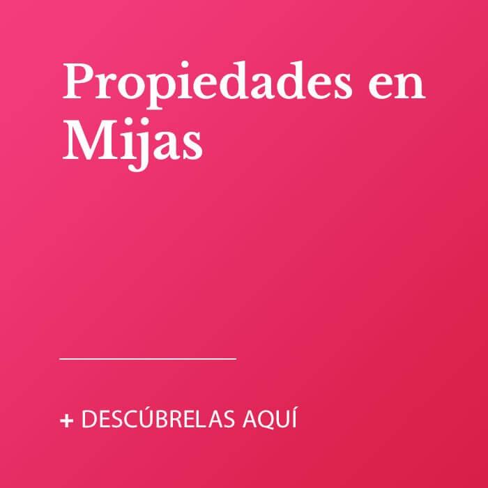 Propiedades en Mijas
