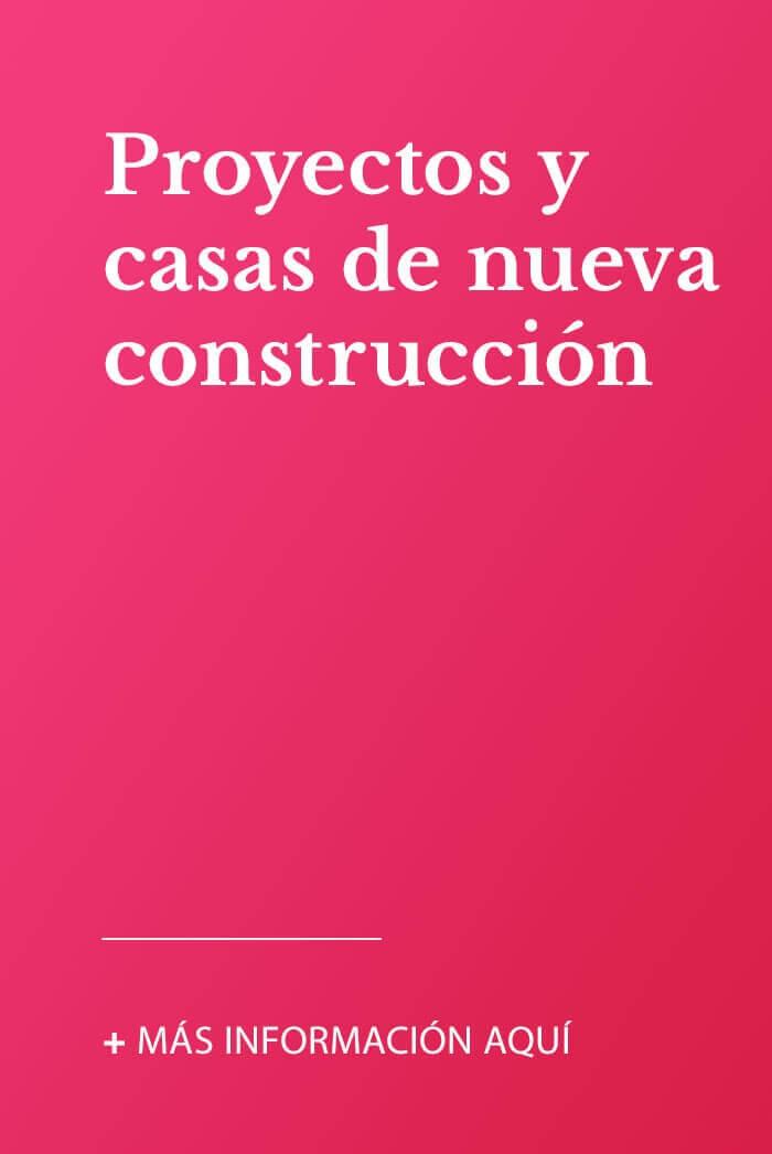 Proyectos y casas de nueva construcción